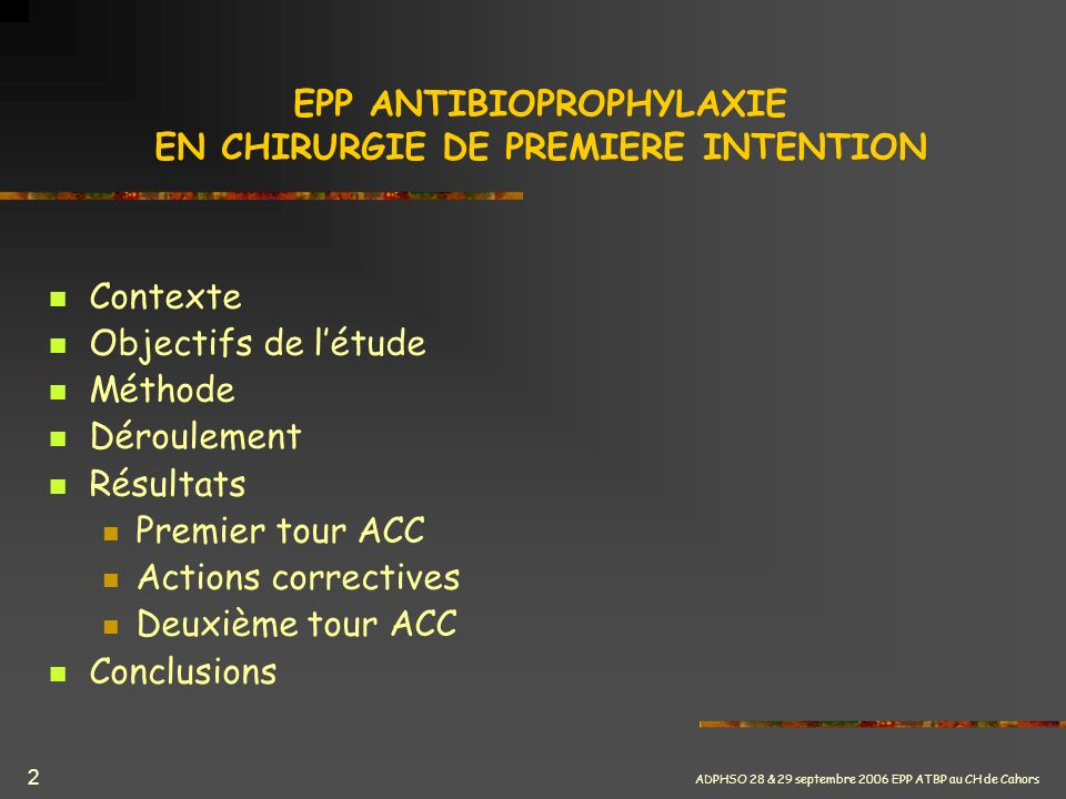 EPP ANTIBIOPROPHYLAXIE EN CHIRURGIE DE PREMIERE INTENTION