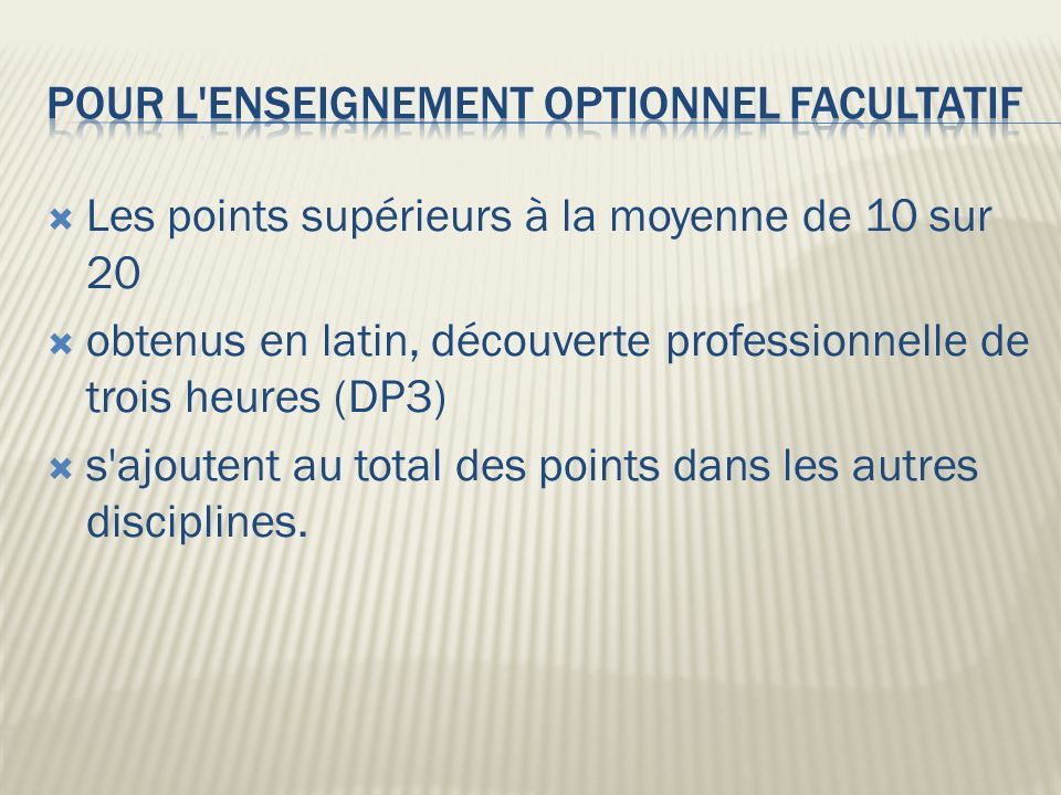 pour l enseignement optionnel facultatif
