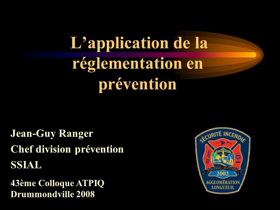 L'application de la réglementation en prévention
