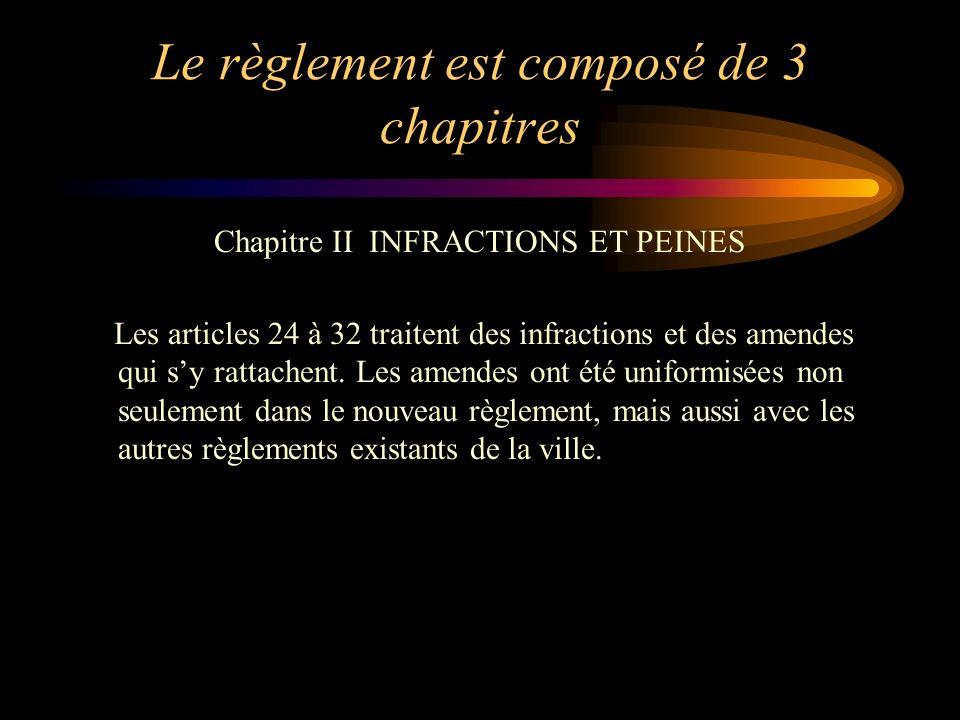 Le règlement est composé de 3 chapitres