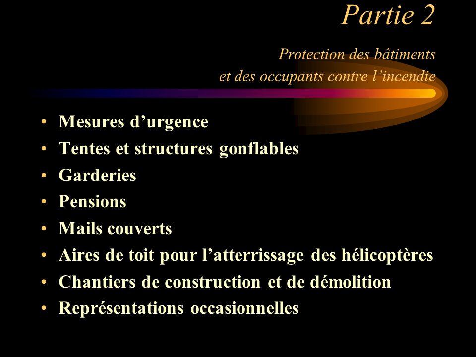 Partie 2 Protection des bâtiments et des occupants contre l'incendie