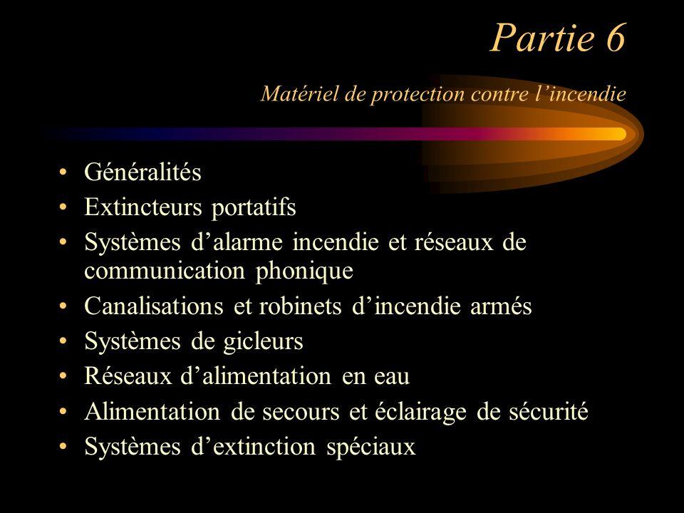 Partie 6 Matériel de protection contre l'incendie