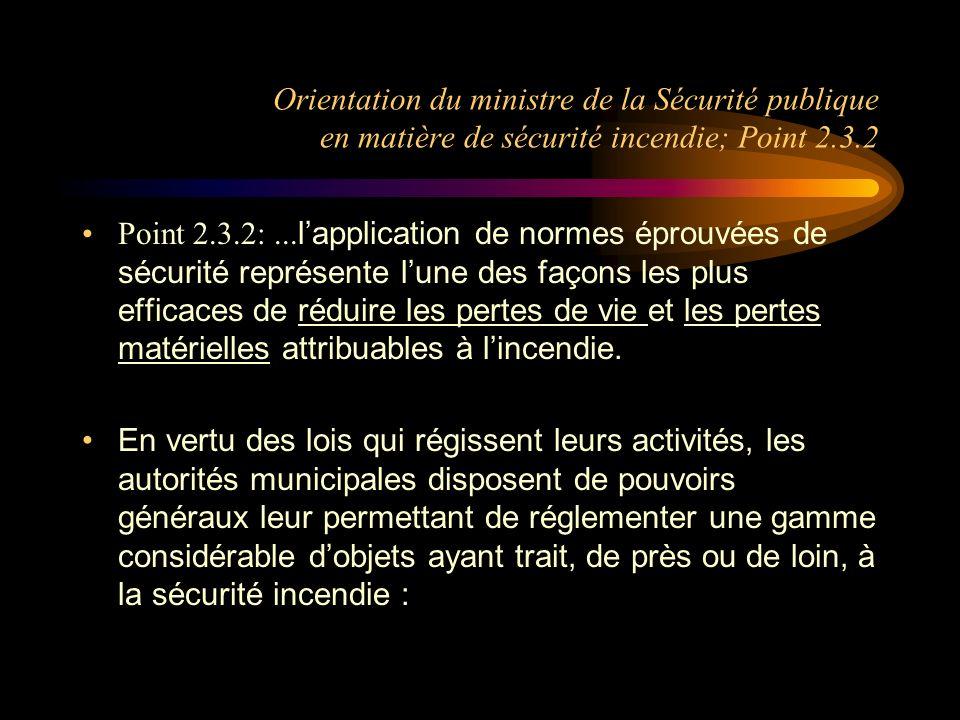 Orientation du ministre de la Sécurité publique en matière de sécurité incendie; Point 2.3.2