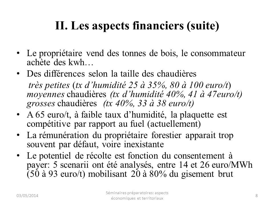 II. Les aspects financiers (suite)
