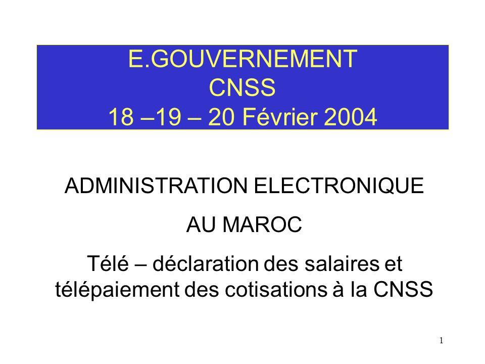 E.GOUVERNEMENT CNSS 18 –19 – 20 Février 2004
