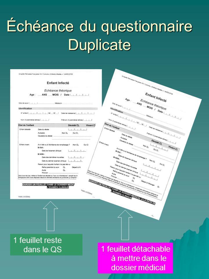 Échéance du questionnaire Duplicate