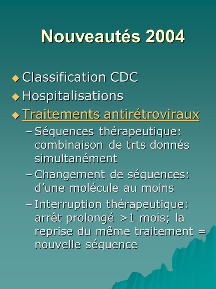 Nouveautés 2004 Classification CDC Hospitalisations