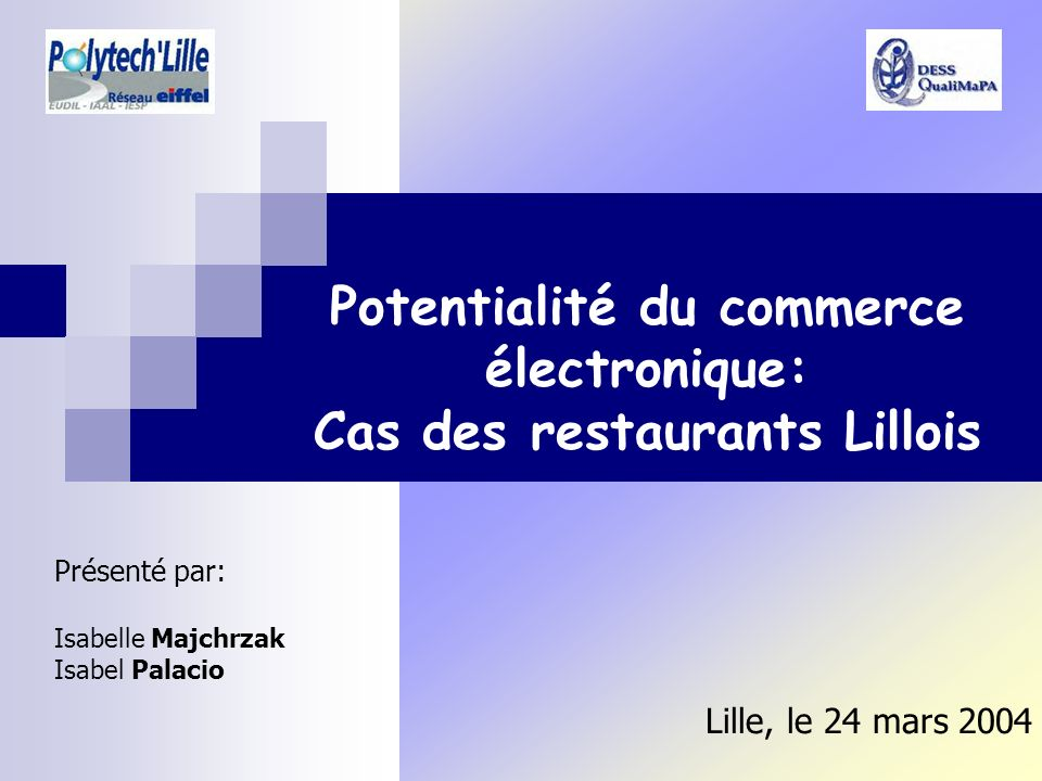 Potentialité du commerce électronique: Cas des restaurants Lillois