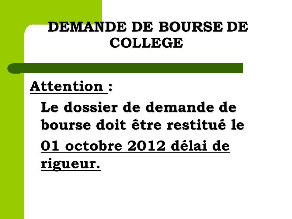 DEMANDE DE BOURSE DE COLLEGE