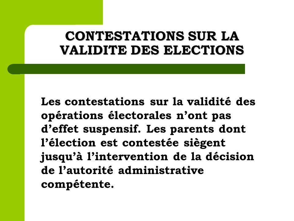 CONTESTATIONS SUR LA VALIDITE DES ELECTIONS