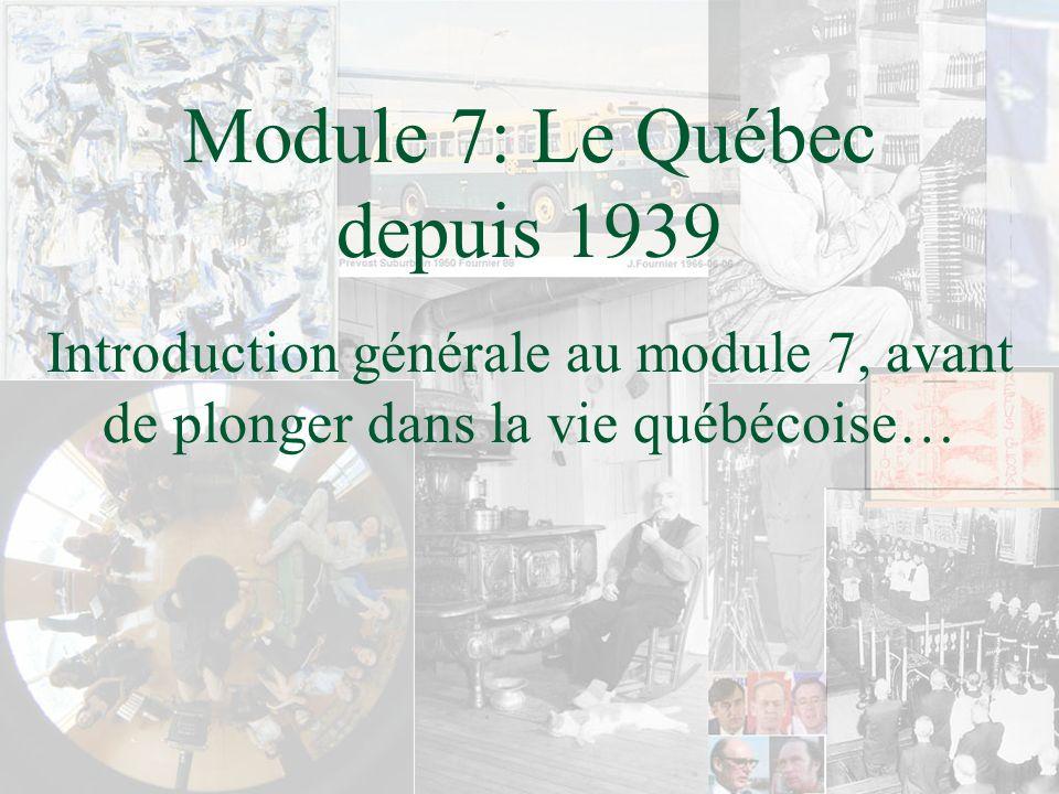 Module 7: Le Québec depuis 1939