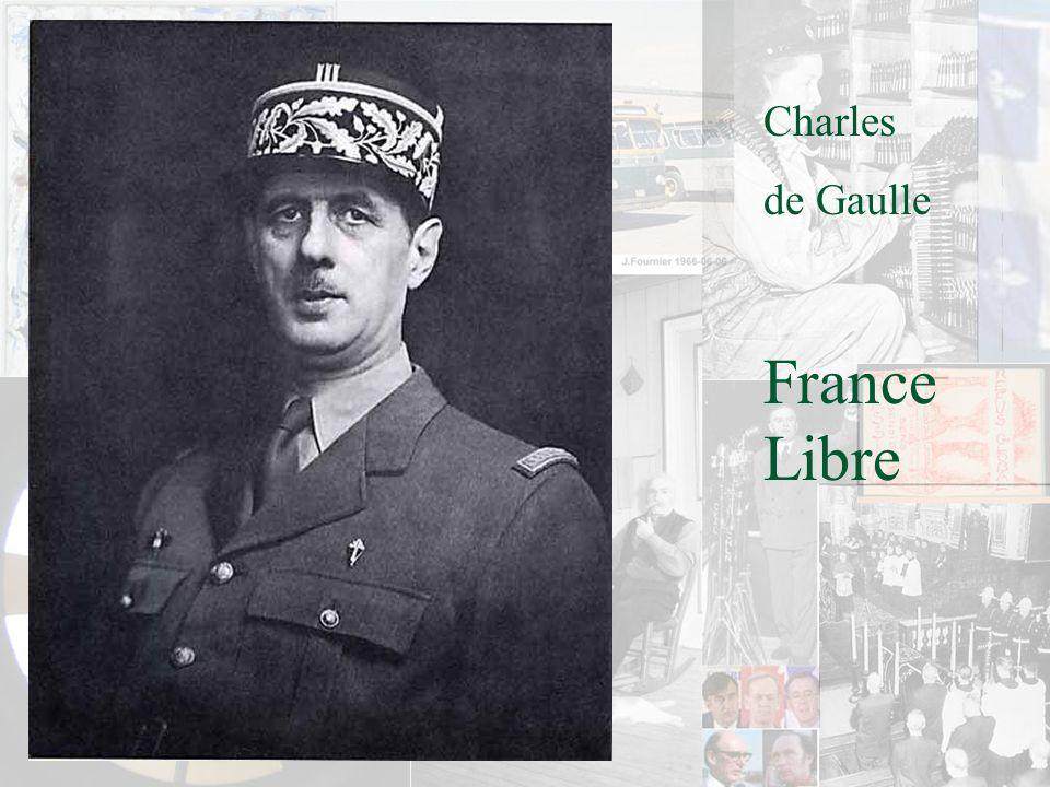 Charles de Gaulle France Libre