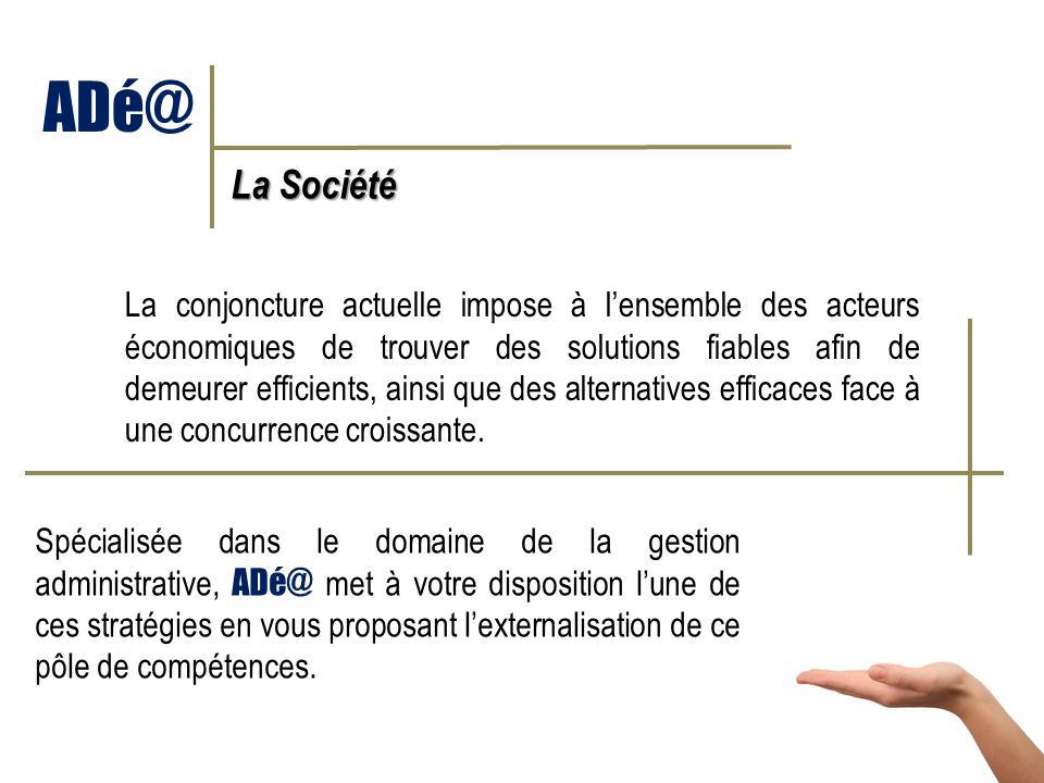 ADé@ La Société.