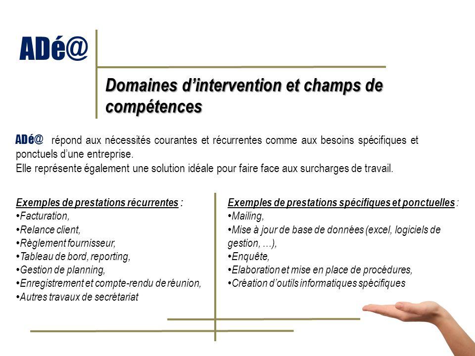 ADé@ Domaines d'intervention et champs de compétences