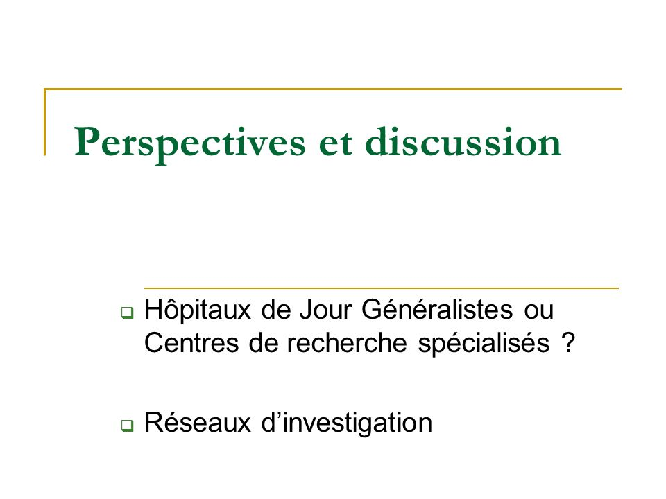 Perspectives et discussion