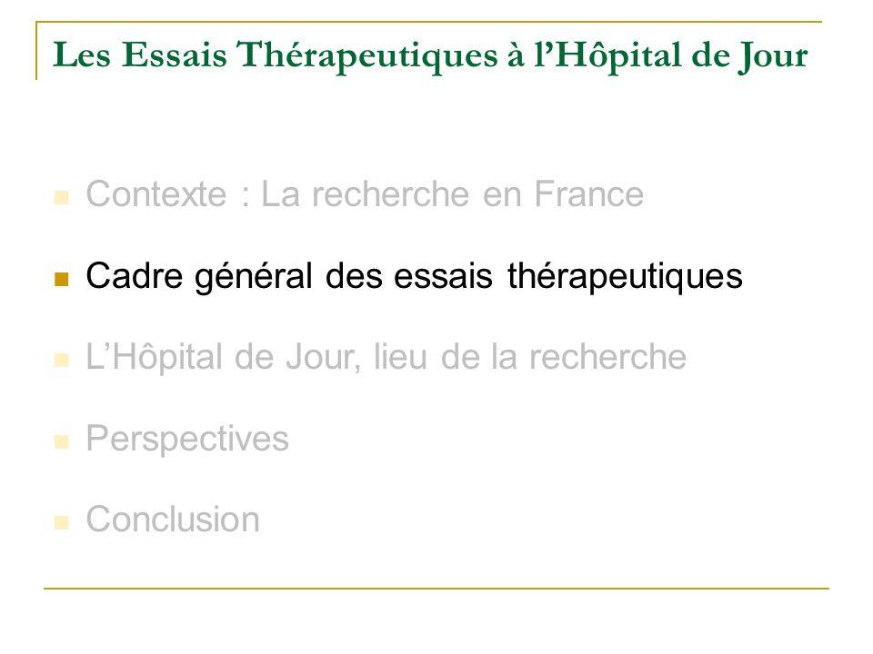Les Essais Thérapeutiques à l'Hôpital de Jour