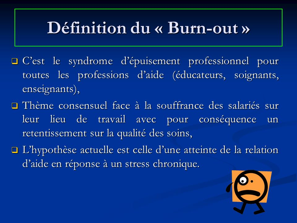Définition du « Burn-out »