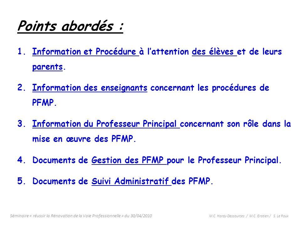Points abordés : Information et Procédure à l'attention des élèves et de leurs parents.
