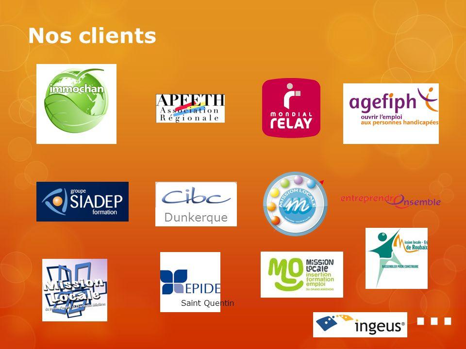Nos clients Dunkerque … Saint Quentin