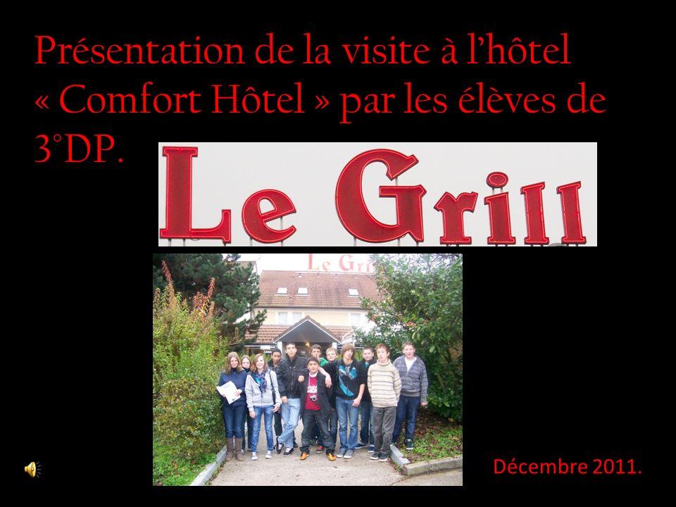 Présentation de la visite à l'hôtel « Comfort Hôtel » par les élèves de 3°DP.