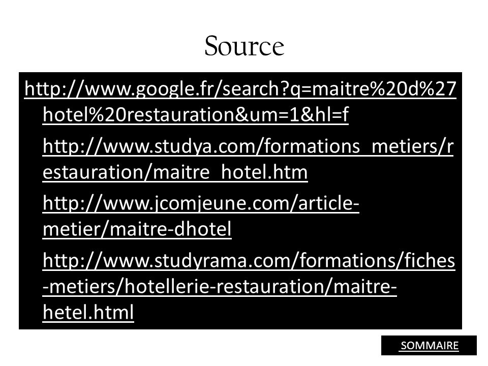 Source http://www.google.fr/search q=maitre%20d%27hotel%20restauration&um=1&hl=f.
