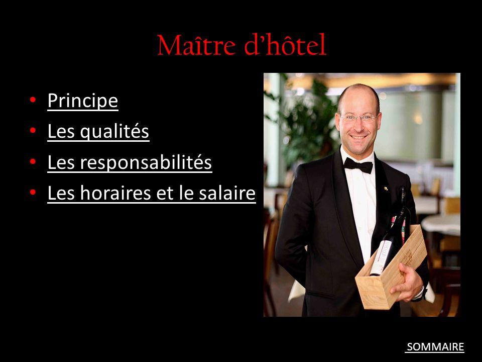 Maître d'hôtel Principe Les qualités Les responsabilités