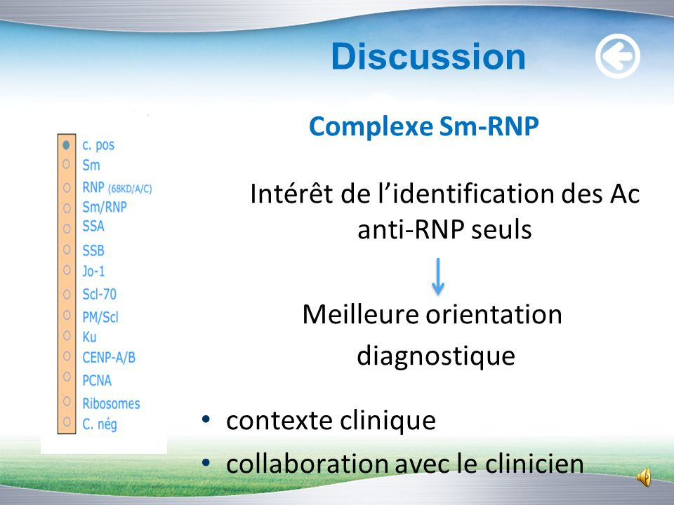Discussion Complexe Sm-RNP Meilleure orientation diagnostique