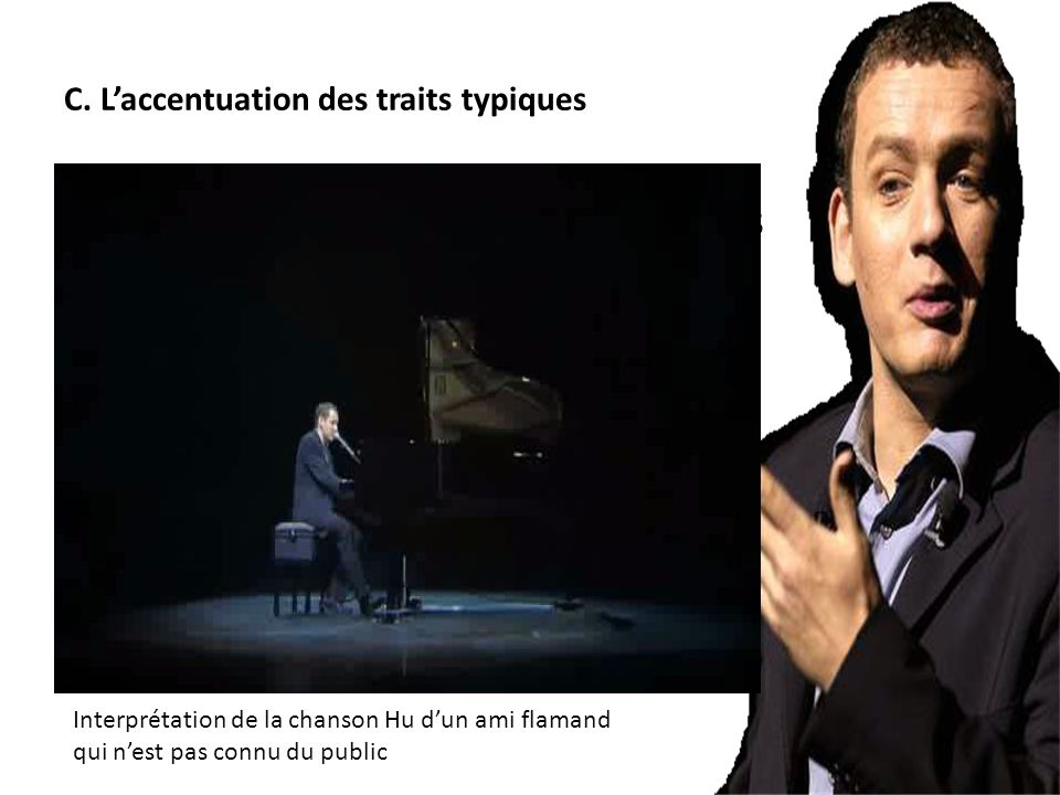 C. L'accentuation des traits typiques