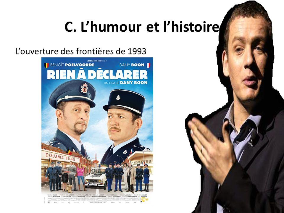 C. L'humour et l'histoire