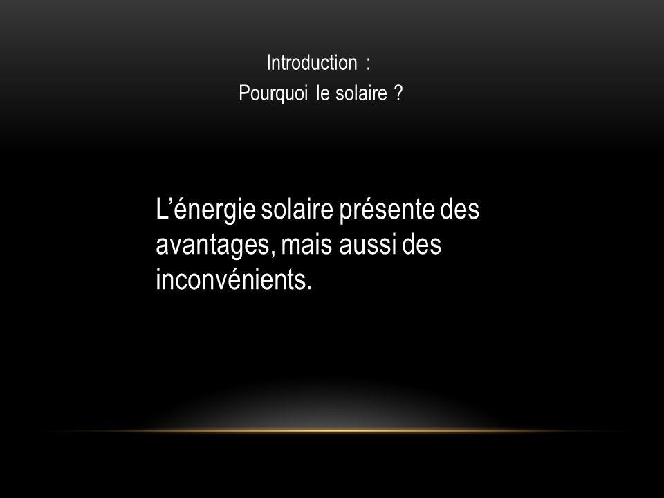Introduction : Pourquoi le solaire