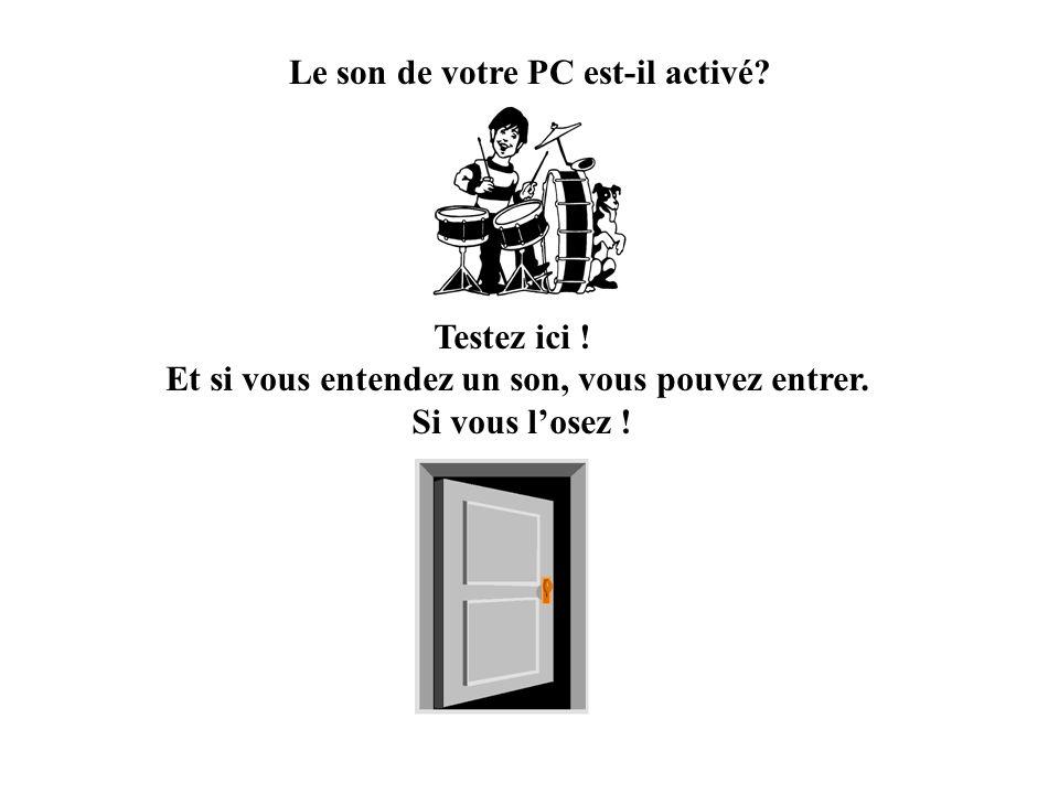 Le son de votre PC est-il activé