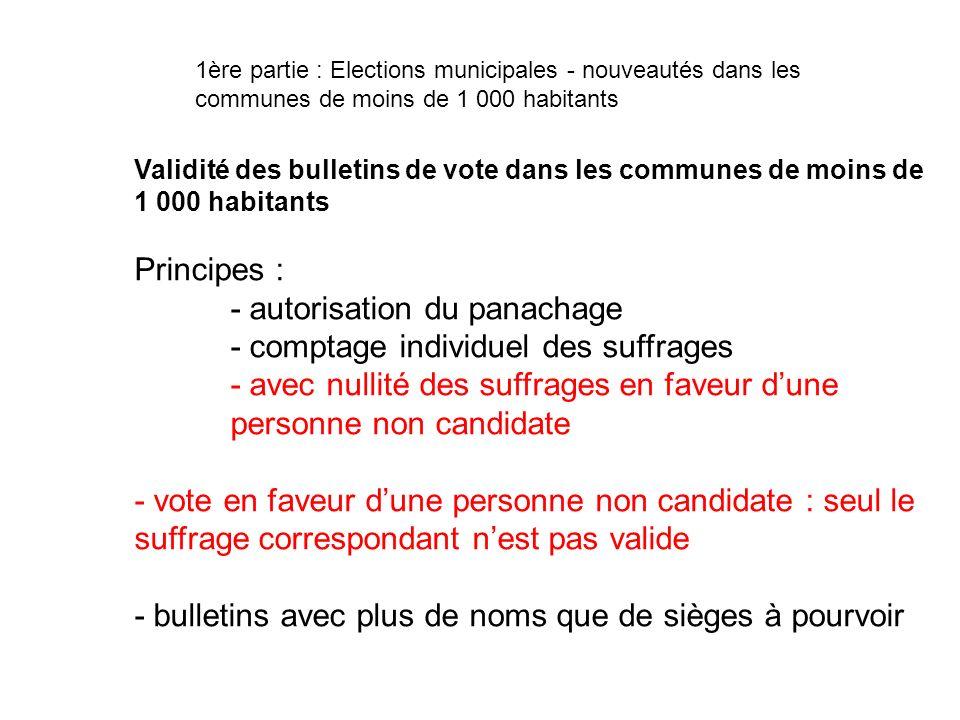 - autorisation du panachage - comptage individuel des suffrages