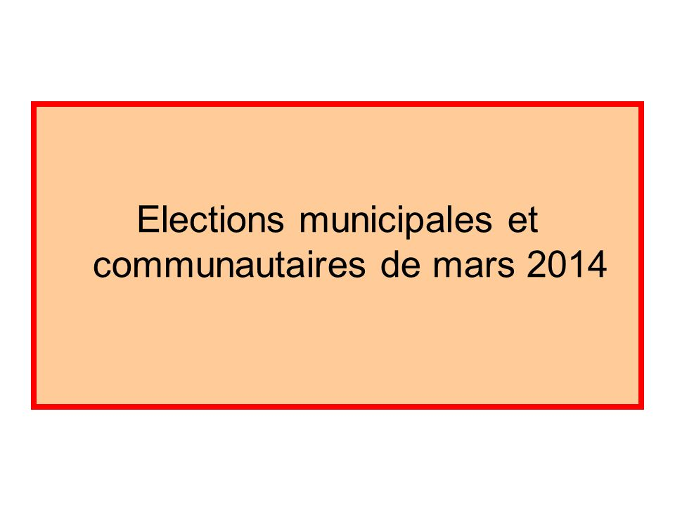 Elections municipales et communautaires de mars 2014