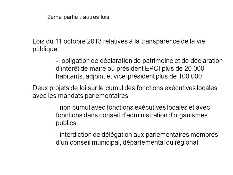 Lois du 11 octobre 2013 relatives à la transparence de la vie publique