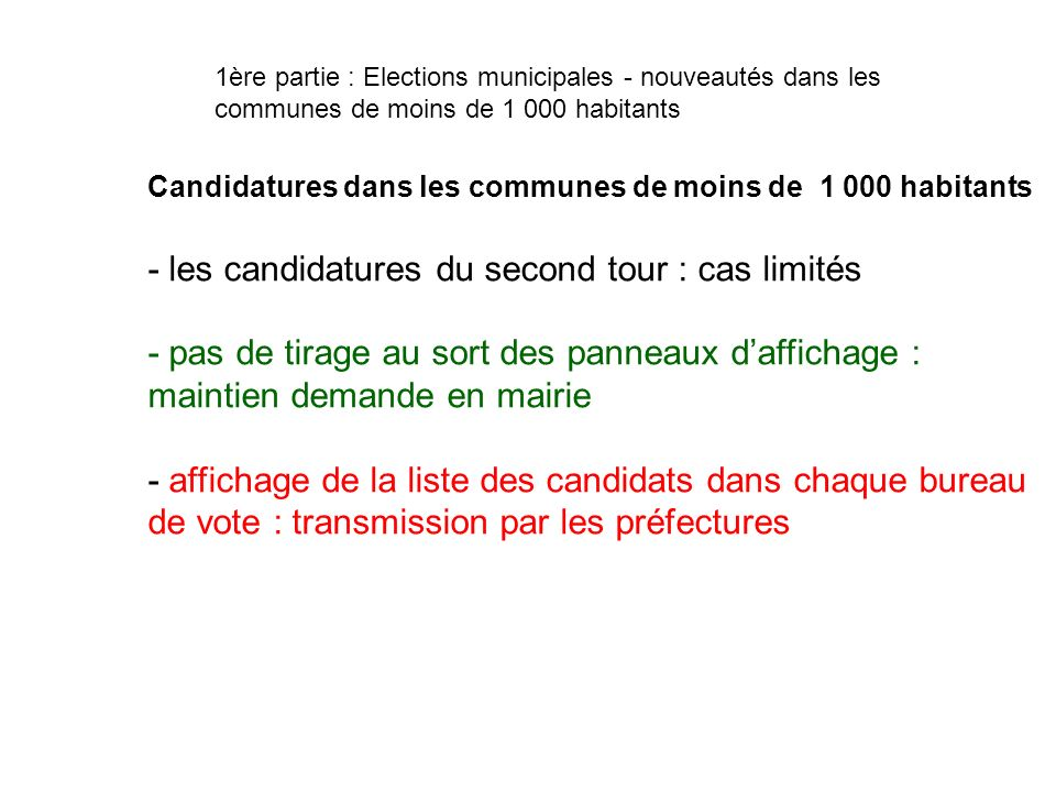 - les candidatures du second tour : cas limités