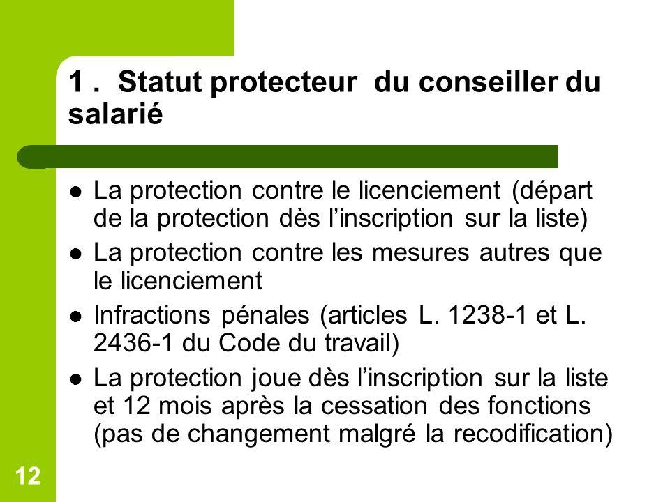 1 . Statut protecteur du conseiller du salarié