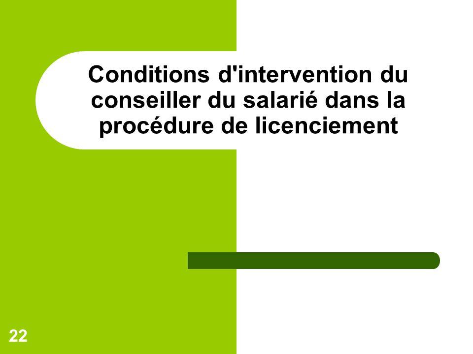Conditions d intervention du conseiller du salarié dans la procédure de licenciement