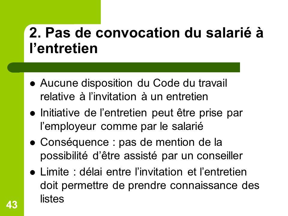 2. Pas de convocation du salarié à l'entretien