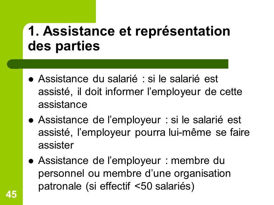 1. Assistance et représentation des parties