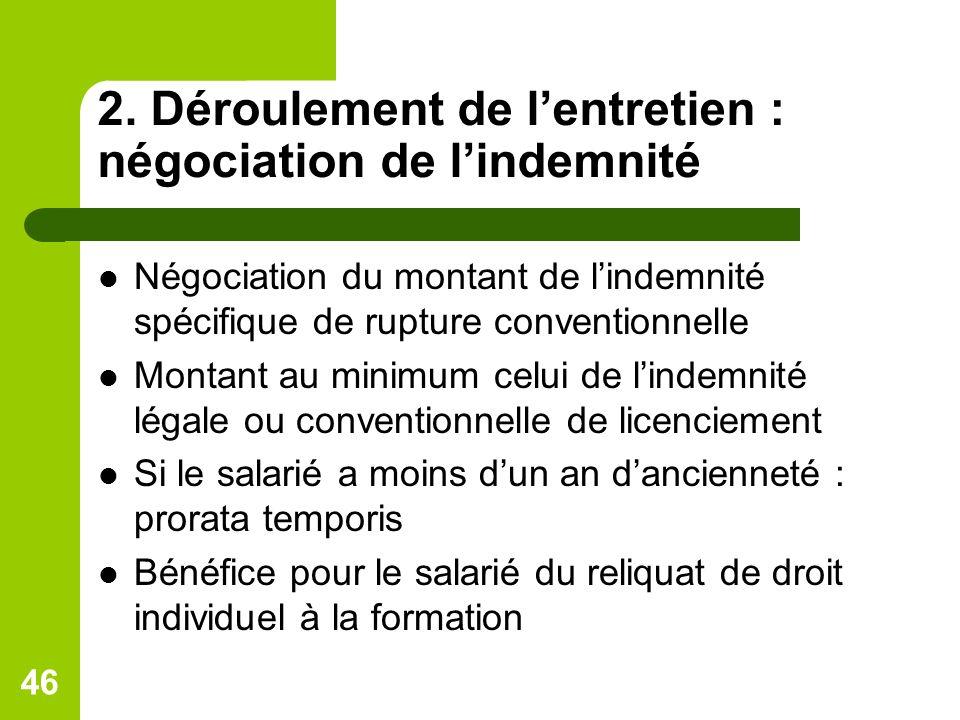 2. Déroulement de l'entretien : négociation de l'indemnité
