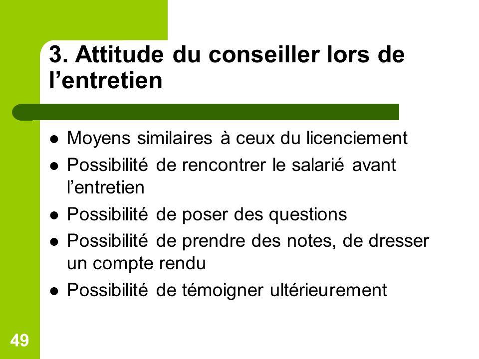3. Attitude du conseiller lors de l'entretien