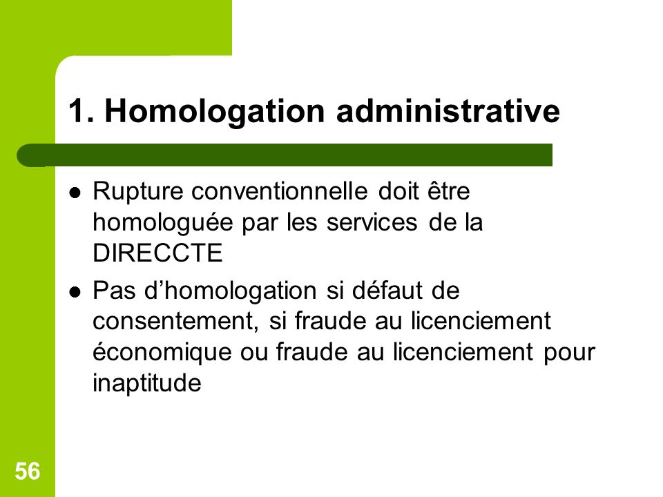 1. Homologation administrative