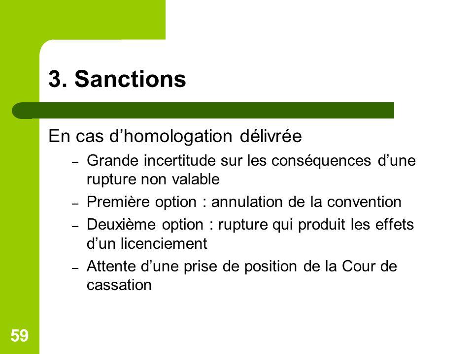 3. Sanctions En cas d'homologation délivrée