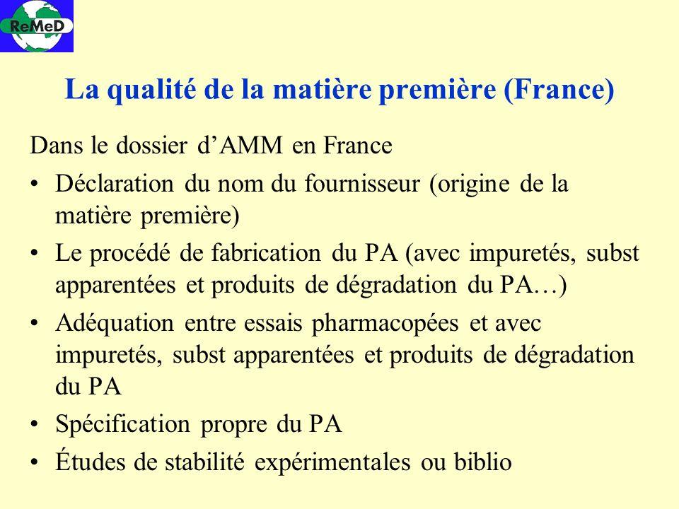La qualité de la matière première (France)