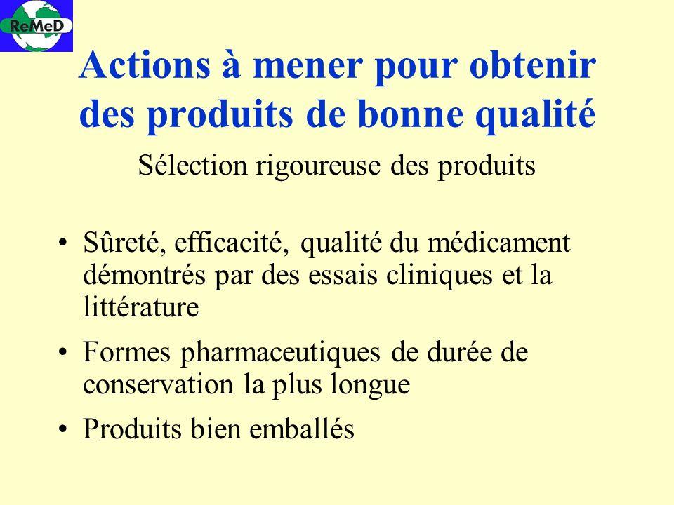 Actions à mener pour obtenir des produits de bonne qualité