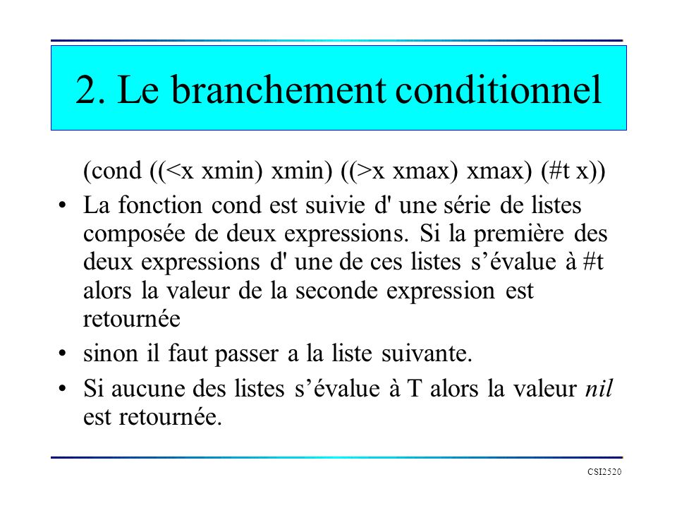 2. Le branchement conditionnel