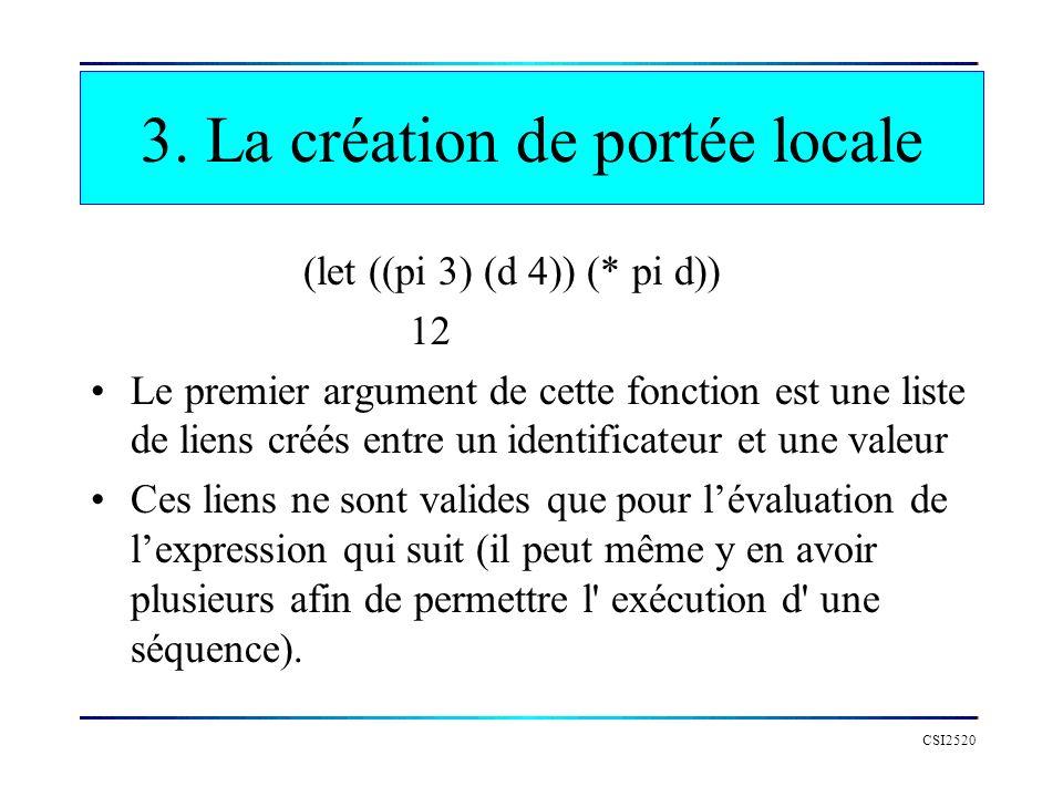 3. La création de portée locale