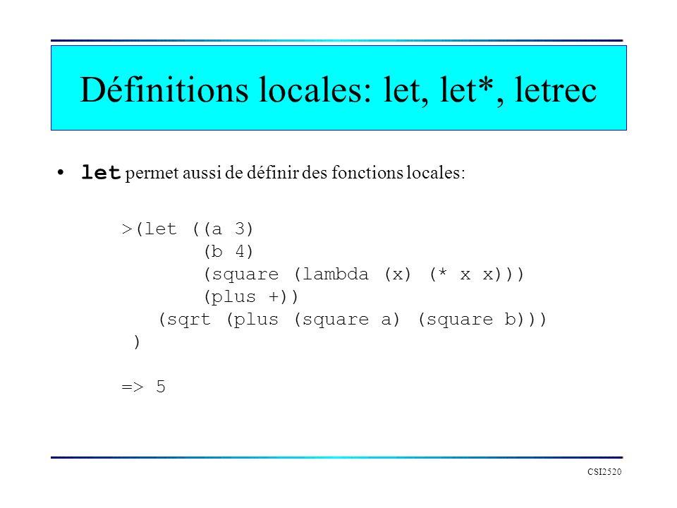 Définitions locales: let, let*, letrec
