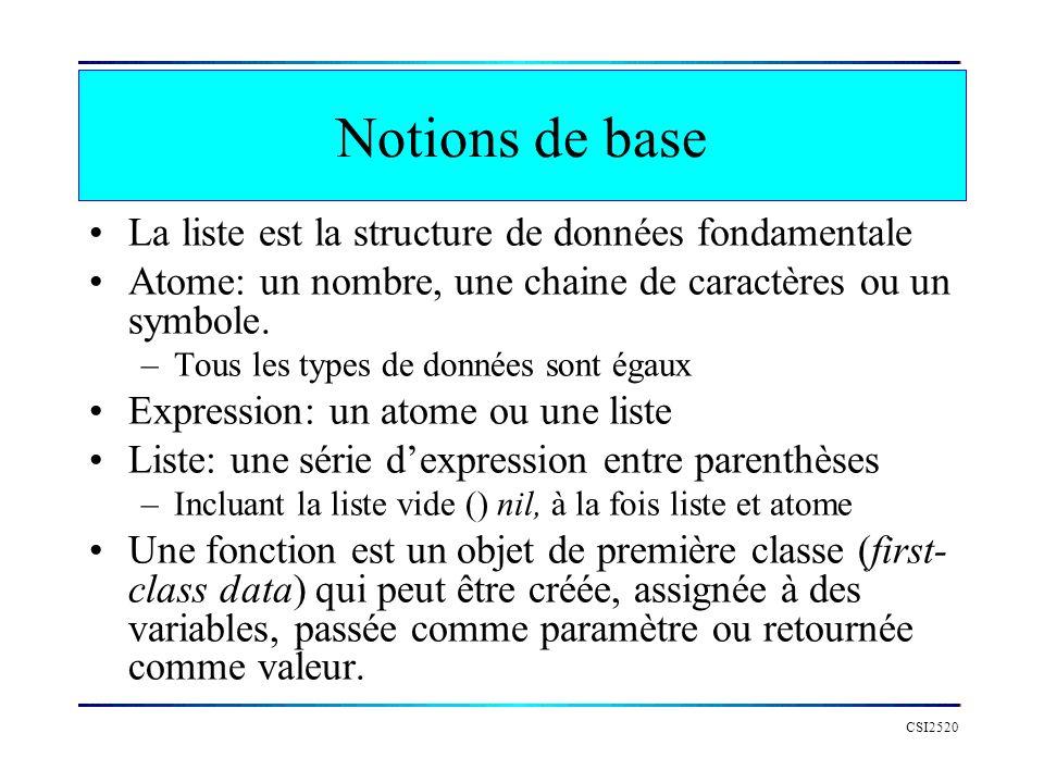 Notions de base La liste est la structure de données fondamentale