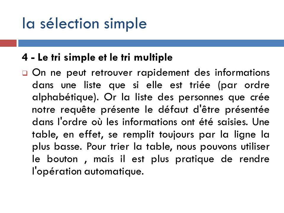 la sélection simple 4 - Le tri simple et le tri multiple